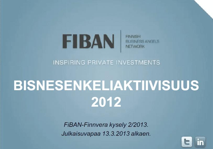 """Bisnesenkeliaktiivisuus Suomessa 2012 – """"Bisnesenkelit sijoittivat yli 14M€ potentiaalisiin kasvuyrityksiin"""""""