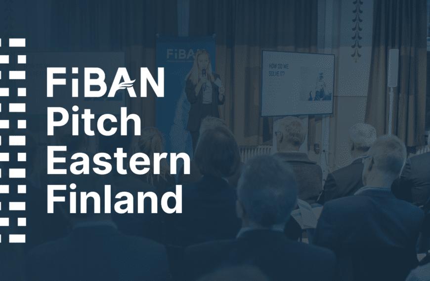 FiBAN Pitch Eastern Finland – FiBAN co-organizing a pitching event with Joensuu, Kuopio, and Mikkeli